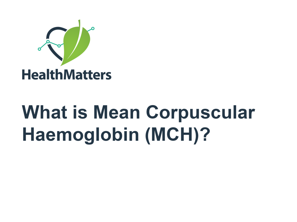What is Mean Corpuscular Haemoglobin