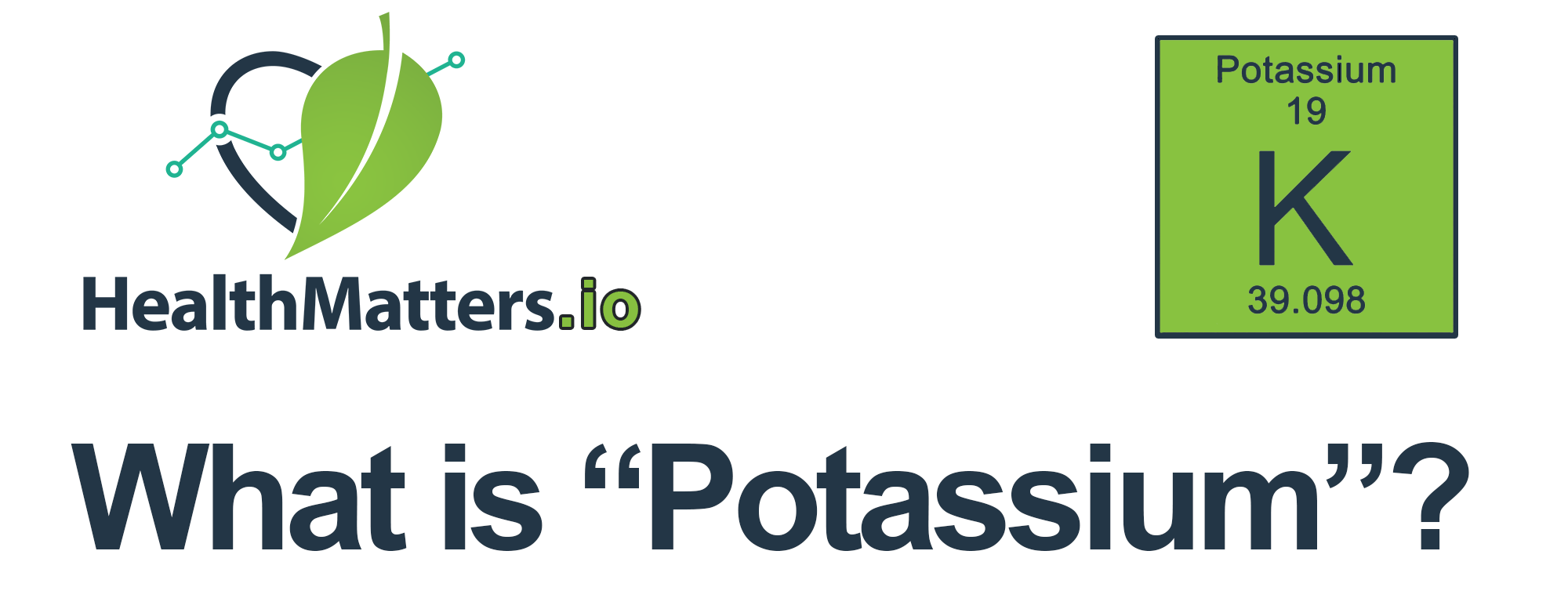 potassium electrolytes healthmatters
